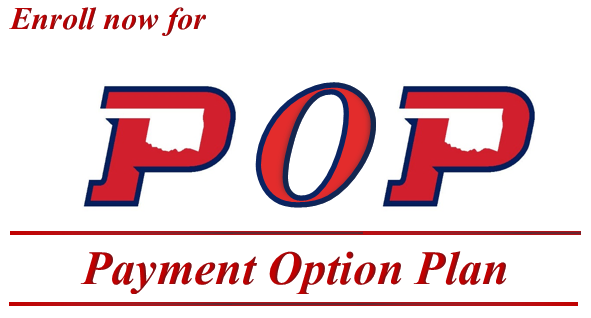 Enroll now for POP (Payment Option Plan)