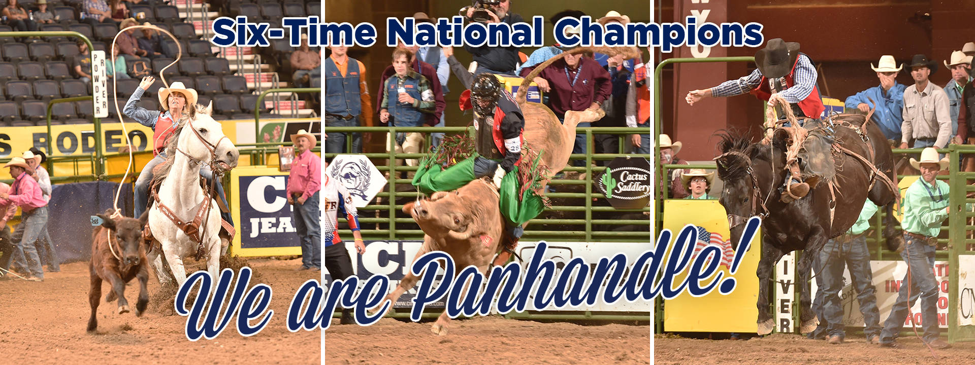 Rodeo-ers roping and riding with text: Six Time National Champions - We Are Panhandle!