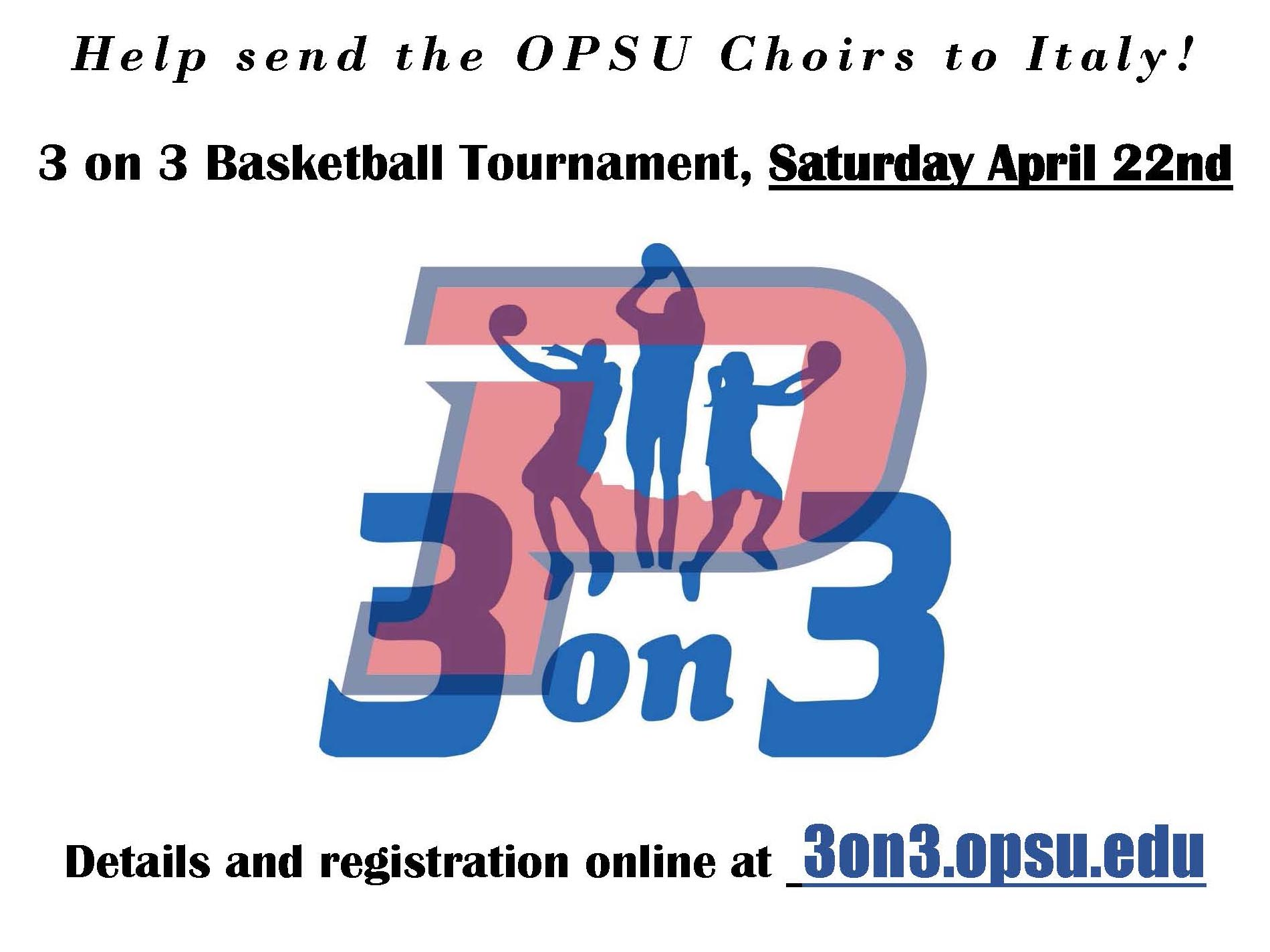 The Panhandle State Choir is hosting a 3-on-3 basketball tournament on Friday, April 21 and Saturday, April 22 at the Oklahoma Panhandle State University Noble Center.