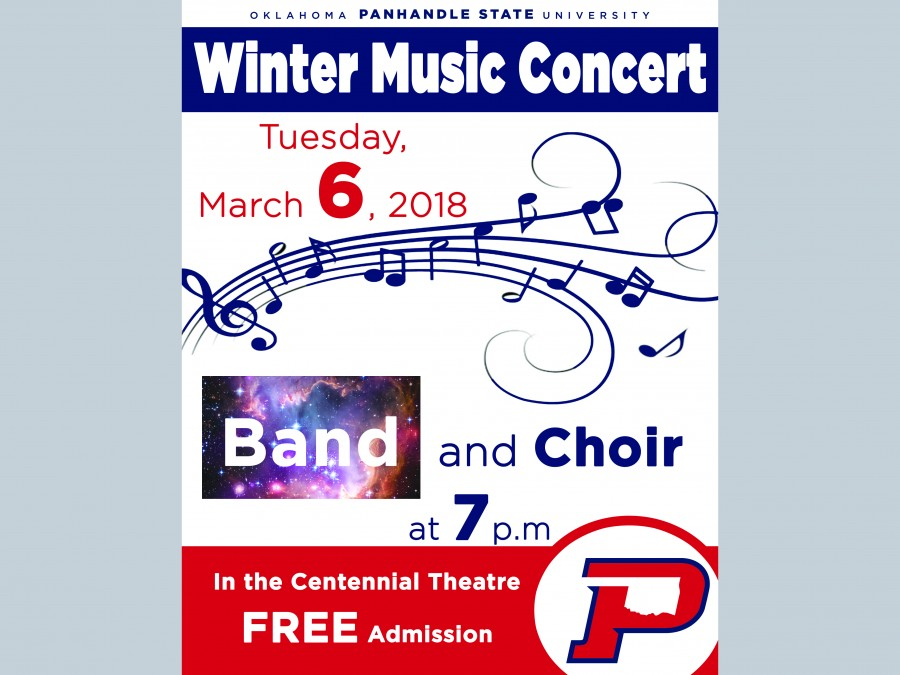 The Oklahoma Panhandle State University Band and Choir will perform Tuesday, March 6th in Centennial Theatre at 7 p.m.