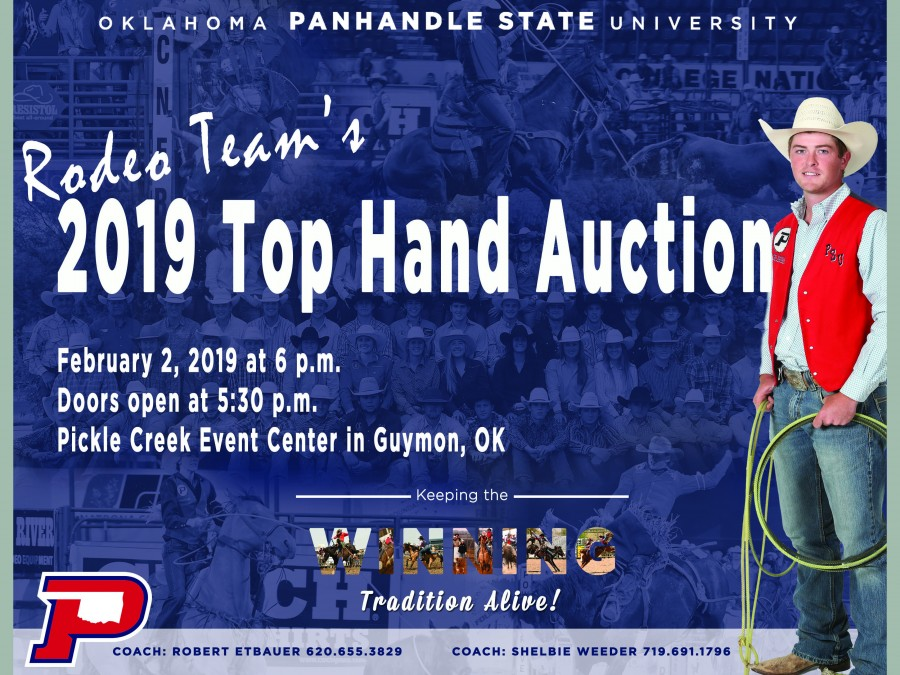 The Oklahoma Panhandle State University Rodeo team members and coaches would like to invite the community to the annual Top Hand Auction Saturday, February 2nd at 6 p.m. at the Pickle Creek Event Center in Guymon, Okla.