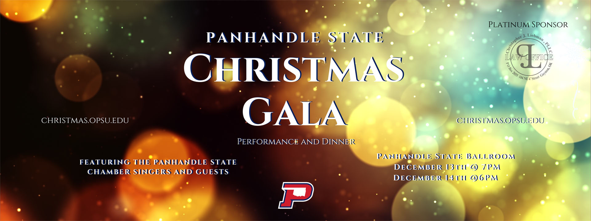 Christmas Gala Performance and Dinner featuring the Panhandle State Chamber Singers and Guests - December 13th and 14th in the Panhandle State Ballroom